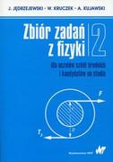 Zbiór zadań z fizyki : dla uczniów szkół średnich i kandydatów na studia. - zdjęcie 2