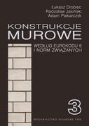 Konstrukcje murowe : według Eurokodu 6 i norm związanych. 1 - zdjęcie 1
