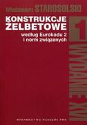 Konstrukcje żelbetowe według Eurokodu 2 i norm związanych. [T.] 1