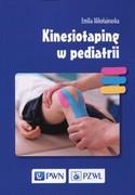 Kinesiotaping : rozwiązania wybranych problemów funkcjonalnych - zdjęcie 2