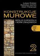 Konstrukcje murowe : według Eurokodu 6 i norm związanych. 1 - zdjęcie 2