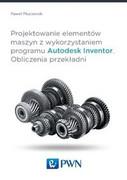 Projektowanie elementów maszyn z wykorzystaniem programu Autodesk Inventor - zdjęcie 1