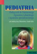 Pediatria : podręcznik do Państwowego Egzaminu Lekarskiego i egzaminu specjalizacyjnego - zdjęcie 1