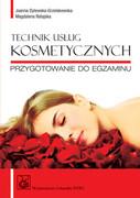 Technik usług kosmetycznych : przygotowanie do egzaminu - zdjęcie 1