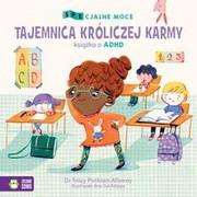 9788381543248 SPEcjalne moce Tajemnica króliczej karmy Mała książka o ADHD Packiam Alloway Tracy Zielona Sowa