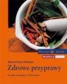 978-83-60466-14-8 Zdrowe Przyprawy Mannfried Pahlow MedPharm