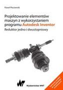 Projektowanie elementów maszyn z wykorzystaniem programu Autodesk Inventor - zdjęcie 2