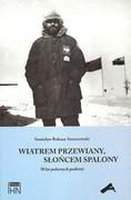 9788375453843 Wiatrem przewiany słońcem spalony Rakusa-Suszczewski Stanisław Aspra