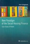 9788375565508 New Paradigm of the Social Housing Finance Szelągowska Anna CeDeWu