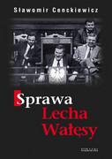 Sprawa Lecha Wałęsy - zdjęcie 1