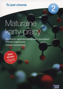 To jest chemia : maturalne karty pracy 2 : dla liceum ogólnokształcącego i technikum : chemia organiczna : zakres rozszerzony